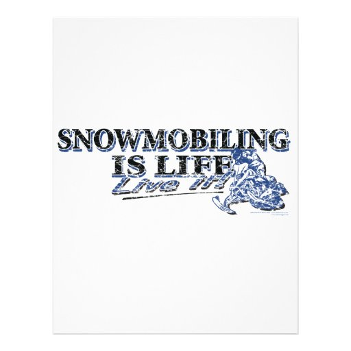 "NEW-SNOWMOBILING-IS-LIFE-DIS FOLLETO 8.5"" X 11"""