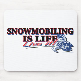 NEW-SNOWMOBILING-IS-LIFE MOUSE PAD