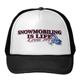 NEW-SNOWMOBILING-IS-LIFE TRUCKER HAT