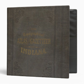 New topographical atlas and gazetteer of Indiana Binder
