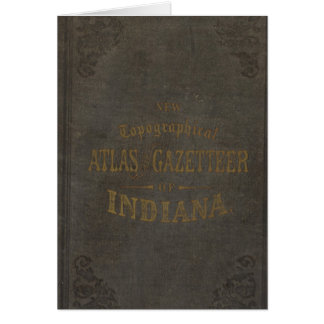 New topographical atlas and gazetteer of Indiana Card
