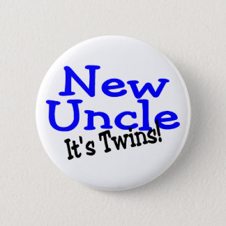 New Uncle Its Twins Pinback Button