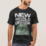 New World Order All Seeing Eye T-Shirt