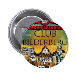 NEW WORLD ORDER ILLUMINATI BILDERGERG 2 INCH ROUND BUTTON