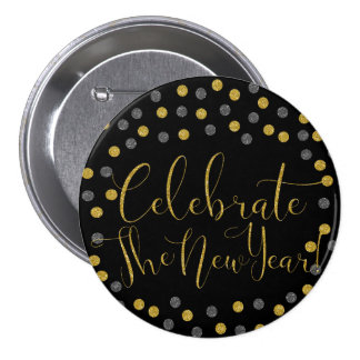 New Year - Black and Gold Celebrate New Year Pinback Button