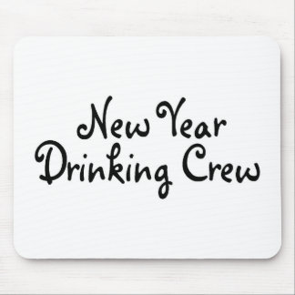 New Year Drinking Crew 2 Mouse Pad