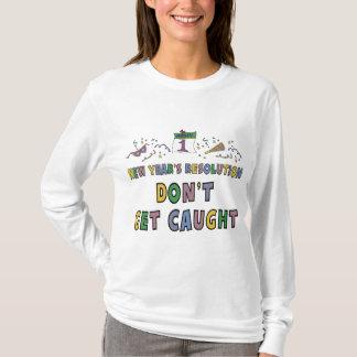 New Year Resolution T-Shirt
