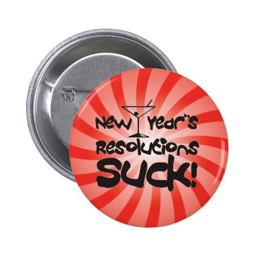 New Year Resolutions Suck Button