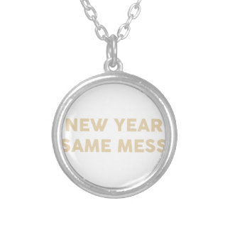 New Year Same Mess Silver Plated Necklace