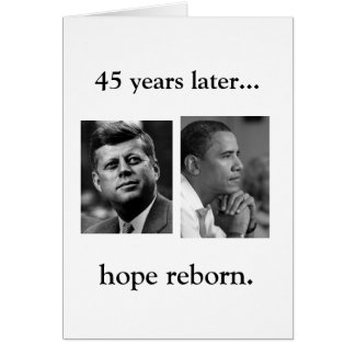 NEW YEARS CARD - OBAMA JFK HOPE REBORN W/ QUOTE
