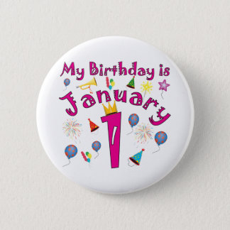 New Year's January 1 Birthday Pinback Button