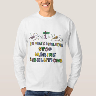 New Years Resolution T-Shirt