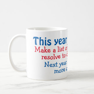 New Years resolutions Coffee Mug
