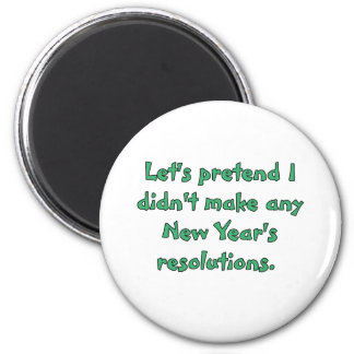 New Year's resolutions t-shirts and products Magnet