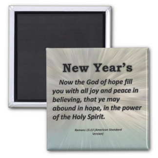 New Year's Romans 15-13 Fridge Magnet