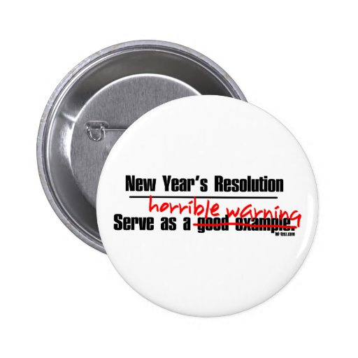 New Years Warning Pinback Buttons