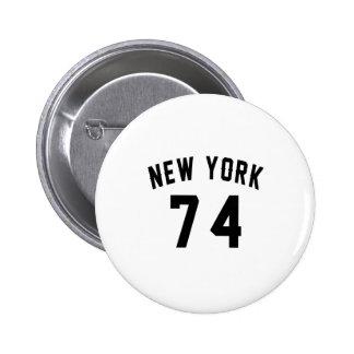 New York 74 Birthday Designs Pinback Button