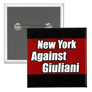 New York Against Giuliani Pinback Buttons