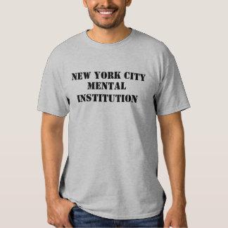 NEW YORK CITY, MENTAL INSTITUTION TEE SHIRT