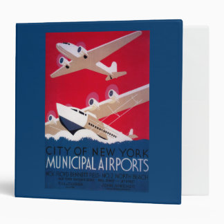 New York City Municipal Airport Vintage Poster 3 Ring Binder