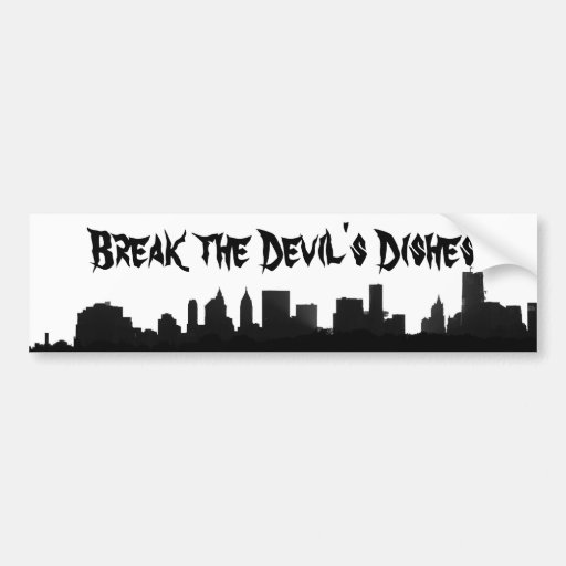 New York City Skyline and Break the Devil's Dishes Bumper Stickers