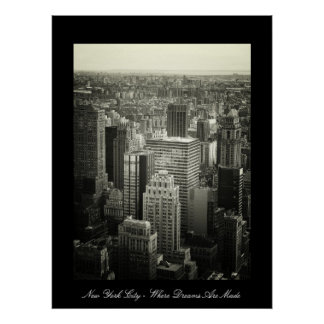 New York City - Where Dreams Are Made Poster
