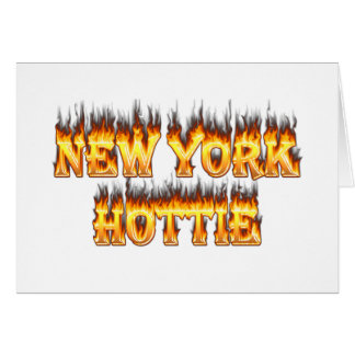 New York Hottie fire and flame Greeting Card