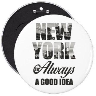 New York is Always a Good Idea Button