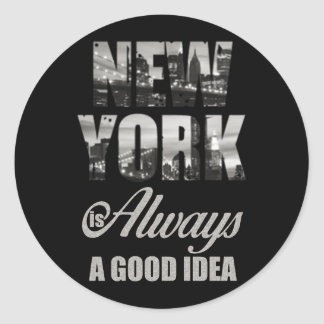 New York is Always a Good Idea Classic Round Sticker