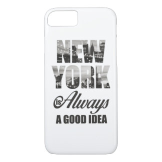 New York is Always a Good Idea iPhone 8/7 Case