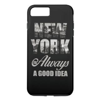 New York is Always a Good Idea iPhone 8 Plus/7 Plus Case