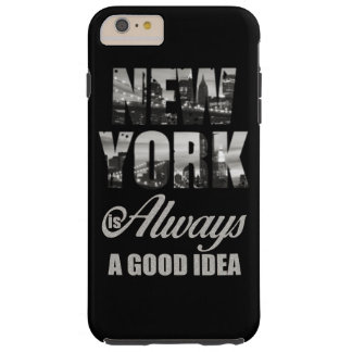 New York is Always a Good Idea Tough iPhone 6 Plus Case