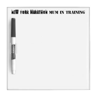 New York Marathon Mum in Training White Board Dry Erase Boards