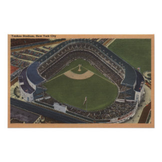 New York, NY - Yankee Stadium from the Air #2 Poster
