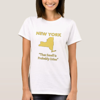 New York - That Smell Is Probably Urine T-Shirt