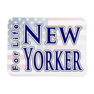 New Yorker For Life Magnet