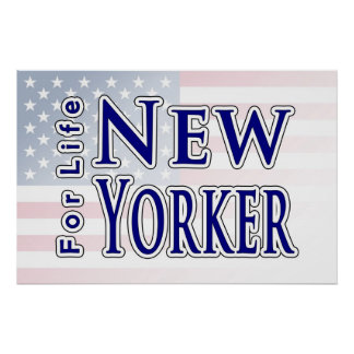 New Yorker For Life Poster