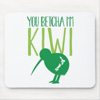 NEW ZEALAND FUNNY You BETCHYA I'm KIWI bird Mouse Pad