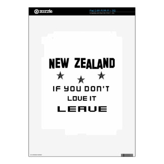 New Zealand If you don't love it, Leave Skin For The iPad 2