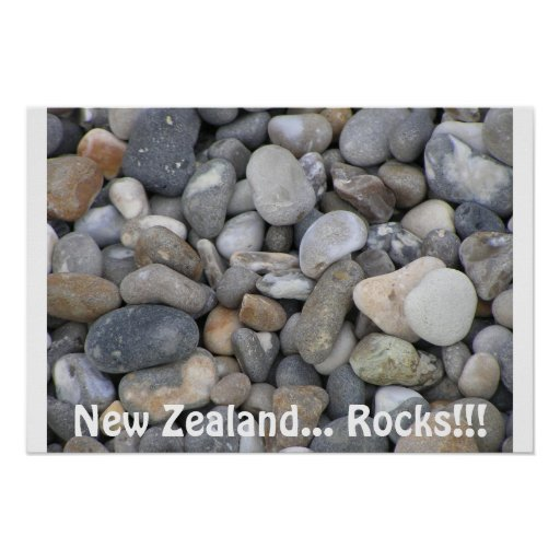 New Zealand... Rocks!!! Poster
