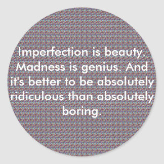 newbitchhhhhh Imperfection is beauty Madness Sticker