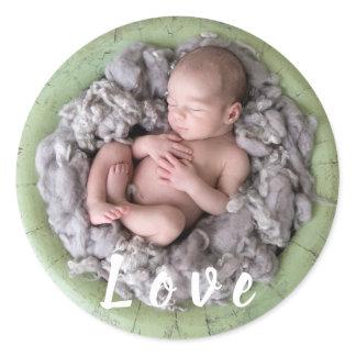 Newborn baby announcement love Baby photo picture Classic Round Sticker