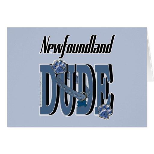 Newfoundland DUDE Greeting Card