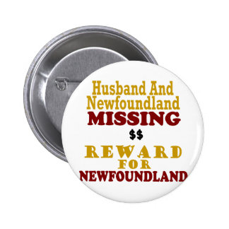 Newfoundland & Husband Missing Reward For Newfound 2 Inch Round Button
