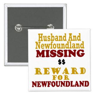 Newfoundland & Husband Missing Reward For Newfound 2 Inch Square Button