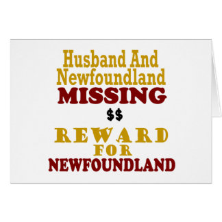 Newfoundland & Husband Missing Reward For Newfound Card