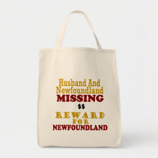 Newfoundland & Husband Missing Reward For Newfound Grocery Tote Bag