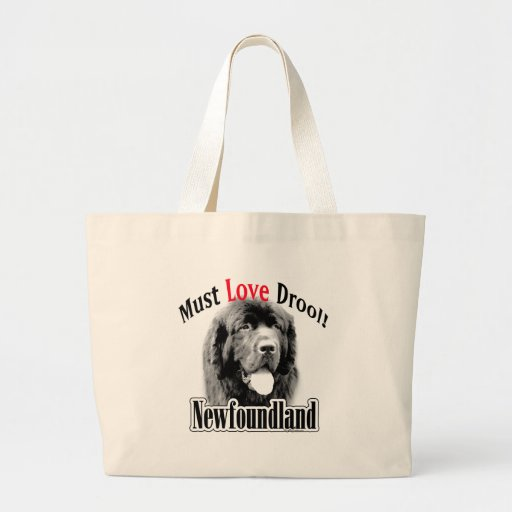 Newfoundland Must Love Drool Canvas Bags