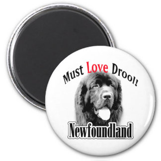Newfoundland Must Love Drool - Magnet