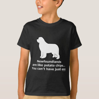 Newfoundlands are like potato chips T-Shirt